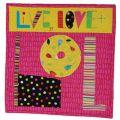 Live, Love & LOL Tabletop Mini Quilt Pattern*