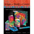 SCRAPS & BOOKS & COVERS QUILT PATTERN BOOK
