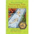 Frolicking Fish Runner & Topper Quilt Pattern
