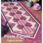 POSIE PARADE TABLERUNNER QUILT PATTERN