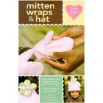 MITTEN WRAPS AND HAT