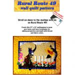 RURAL ROUTE 49 QUILT PATTERN*
