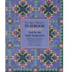 The Quilt Maniac's PLAYBOOK