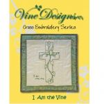 I Am The Vine Cross Embroidery Series