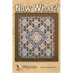 Now What? Quilt Pattern