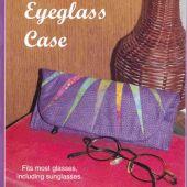 Cassie's Eyeglass Case Quilt Pattern