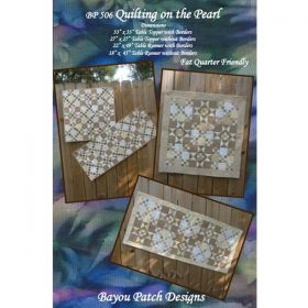 Quilting On The Pearl Table Topper and Runner Pattern
