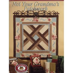 NOT YOUR GRANDMA'S PATCHWORK