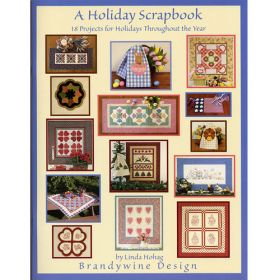 A HOLIDAY SCRAPBOOK QUILT PATTERN BOOK