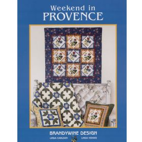 WEEKEND IN PROVENCE QUILT PATTERN BOOK