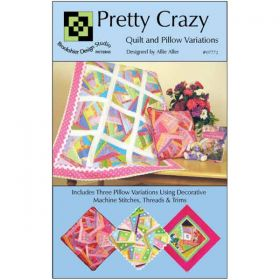 Pretty Crazy Quilt & Pillow Pattern