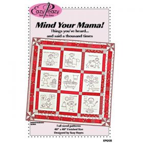 Mind Your Mama! Quilt Pattern