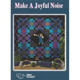 MAKE A JOYFUL NOISE QUILT PATTERN