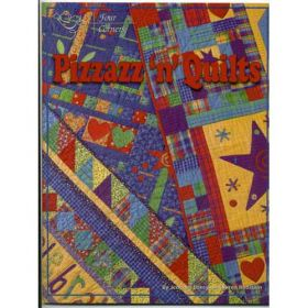 PIZZAZZ'N QUILTS BOOK