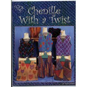 CHENILLE WITH A TWIST QUILT PATTERN BOOK