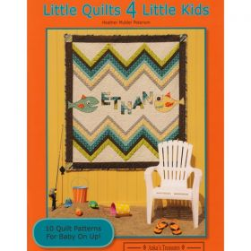 Little Quilts 4 Little Kids Book