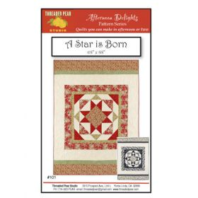 A STAR IS BORN QUILT PATTERN*