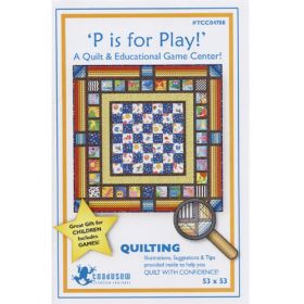 P IS FOR PLAY QUILT PATTERN