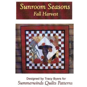 SUNROOM SEASONS-FALL HARVEST QUILT PATTERN*