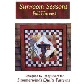 SUNROOM SEASONS-FALL HARVEST QUILT PATTERN*