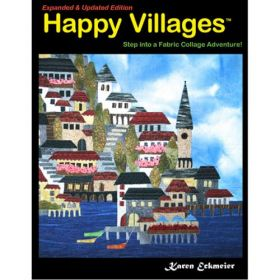 Happy Villages Expanded Quilt Book