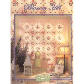 BLOSSOM HILL QUILT PATTERN BOOK*