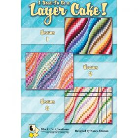 I Used To Be A Layer Cake Quilt Pattern